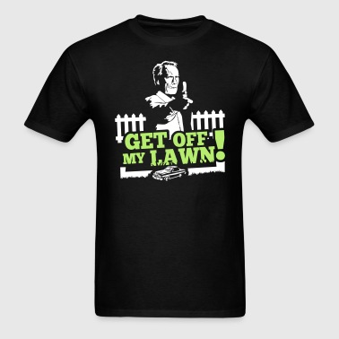 Get off my lawn!! V2 - Men's T-Shirt