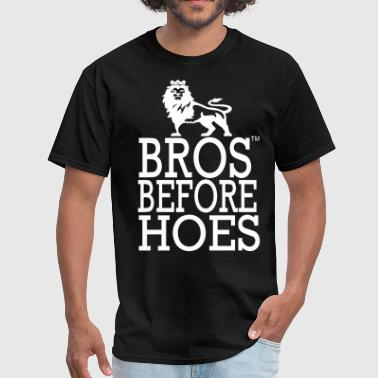 BROS BEFORE HOES KING EDITION - Men's T-Shirt