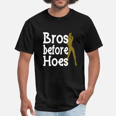 Bro Design Bros before Hoes Design - Men's T-Shirt