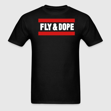 FLY AND DOPE - Men's T-Shirt
