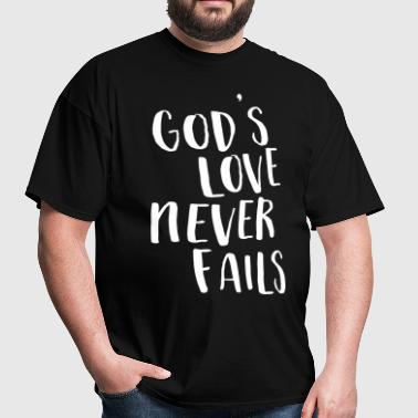 God's love never fails - Men's T-Shirt