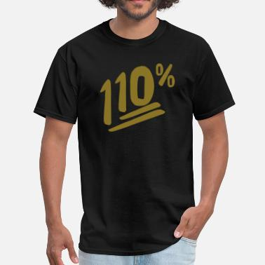 Above Expectations 110% Vector Design - Men's T-Shirt