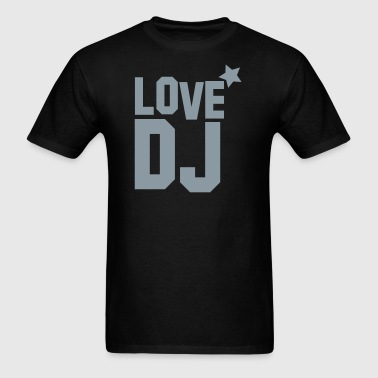 love dj with star music! - Men's T-Shirt