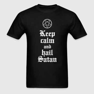 Keep calm and hail Satan V.2 - Men's T-Shirt