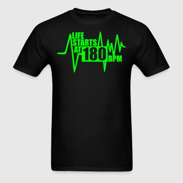 Life starts at 180 BPM - Men's T-Shirt