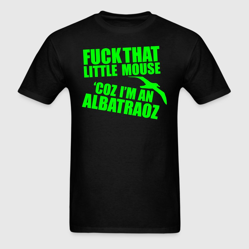 I'm and Albatraoz - Men's T-Shirt