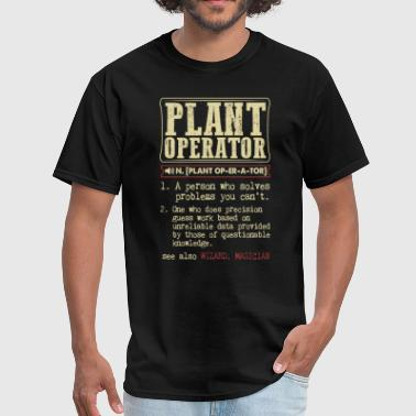 Plant Operator Badass Dictionary Term T-Shirt - Men's T-Shirt