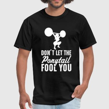 Weight Lifting Don't Let The  il Fool You Wom - Men's T-Shirt
