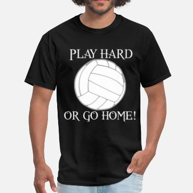 Volleyball Team Play Hard Volleyball - Men's T-Shirt