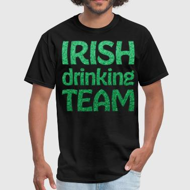 Irish Drinking Team St Patricks Day - Men's T-Shirt