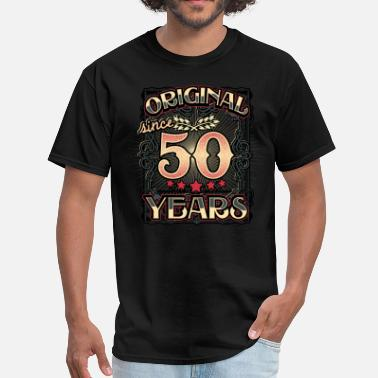 50th Birthday Original since 50 Years - Men's T-Shirt
