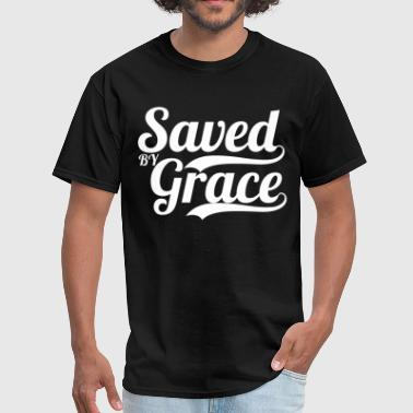 Saved By Grace Bible Verse Scripture Quote - Men's T-Shirt