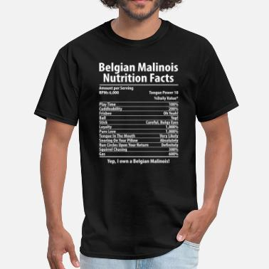 Belgian Belgian Malinois Dog Nutrition Facts T-Shirt - Men's T-Shirt