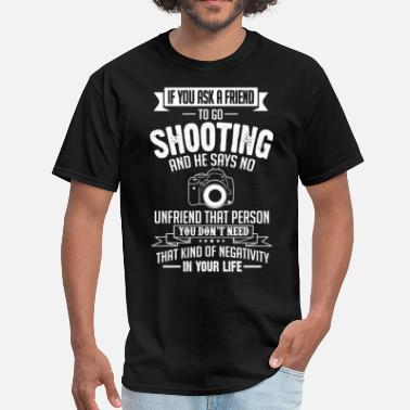 Dslr Shooting (DSLR) If You Ask A Friend And He Says N) - Men's T-Shirt