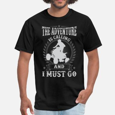Atv ATV All-terrain vehicle QuadBike Is Calling And I  - Men's T-Shirt