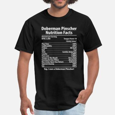 Doberman Doberman Pinscher Dog Nutrition Facts T-Shirt - Men's T-Shirt