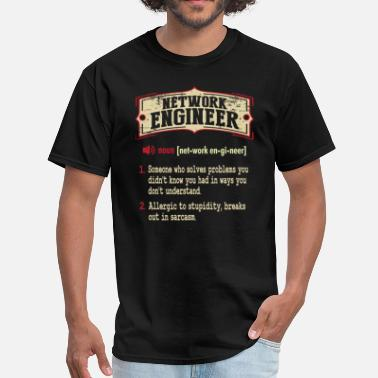 Networking Network Engineer Sarcastic Definition T-Shirt - Men's T-Shirt