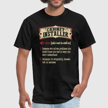 Cabinet Installer Dictionary Term Sarcastic T-Shir - Men's T-Shirt
