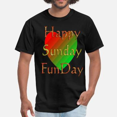 Sunday Happy Sunday Funday | Selfie Sunday - Men's T-Shirt