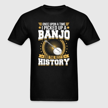 Banjo And the Rest is History T-Shirt - Men's T-Shirt