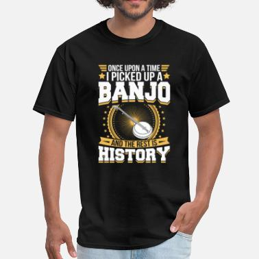 Banjo Banjo And the Rest is History T-Shirt - Men's T-Shirt