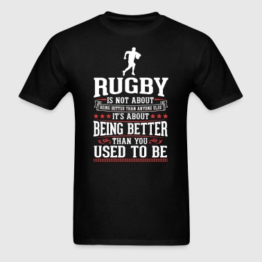 Rugby The Best of You T-Shirt - Men's T-Shirt