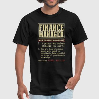 Finance Manager Finance Manager Badass Dictionary Term T-Shirt - Men's T-Shirt