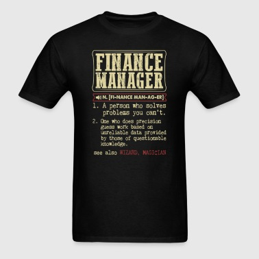 Finance Manager Badass Dictionary Term T-Shirt - Men's T-Shirt
