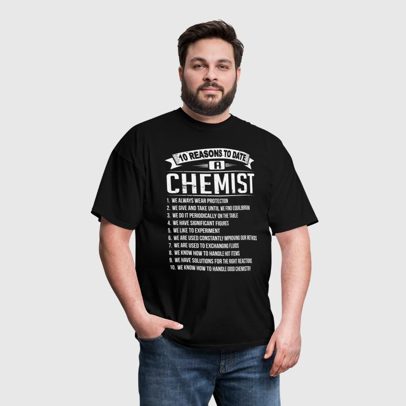 10 Reasons To Date a Chemist - Men's T-Shirt