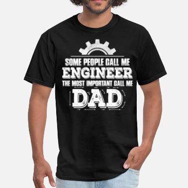 45976345 Some People Call Me Engineer....... - Men'