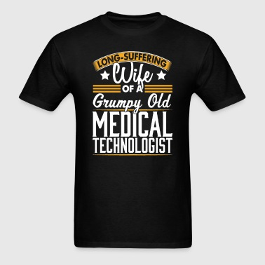 Medical Technologist Long Suffering Wife T-Shirt - Men's T-Shirt
