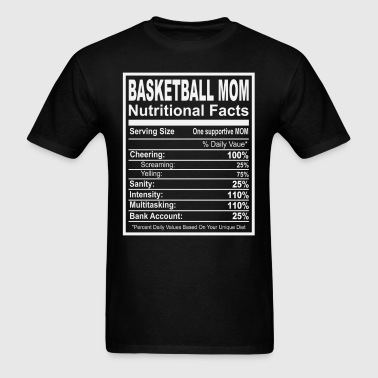 Basketball Mom Nutritional Facts - Men's T-Shirt