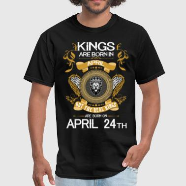 Kings Are Born In April 24th - Men's T-Shirt