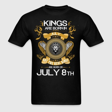 Kings Are Born In July 8th - Men's T-Shirt