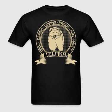 Fiercely Protective Momma Bear - Men's T-Shirt