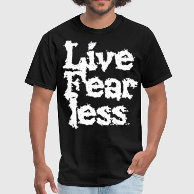 Live Fearless - Men's T-Shirt