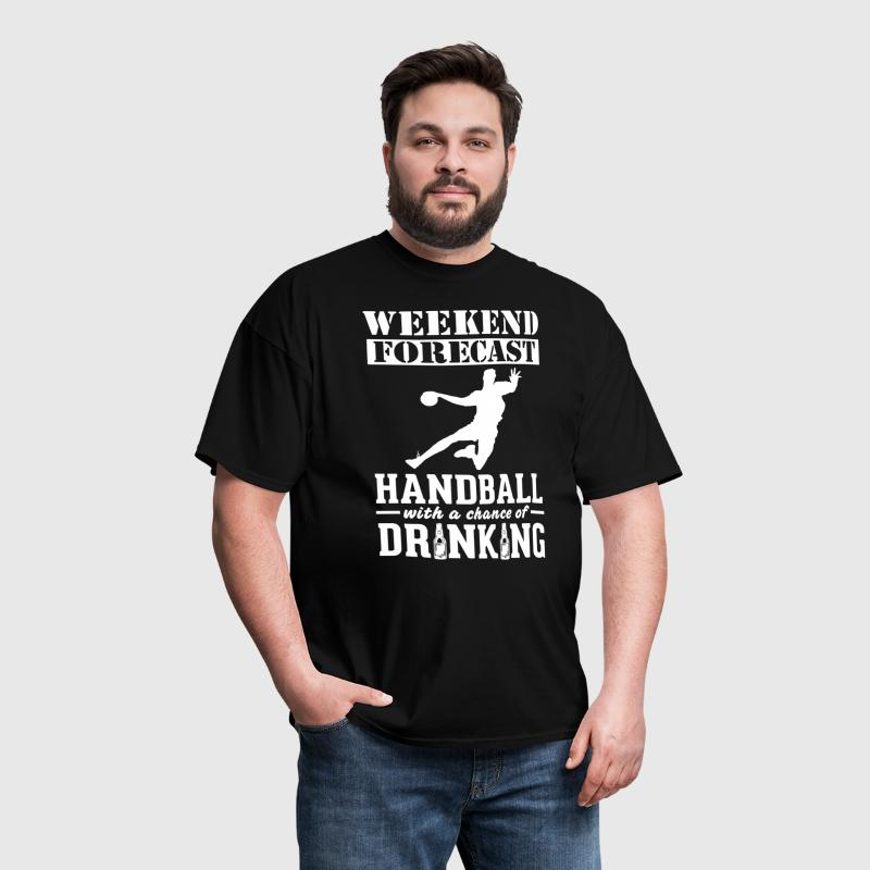Handball Weekend Forecast & Drinking T-Shirt - Men's T-Shirt