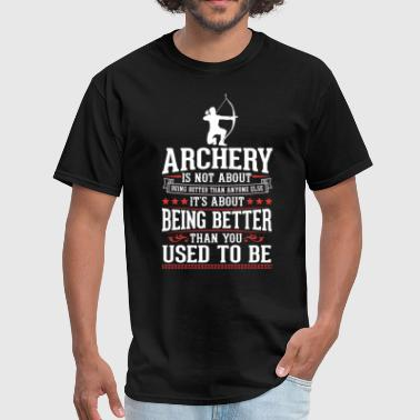 Archery Archery The Best of You T-Shirt - Men's T-Shirt