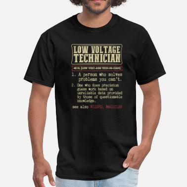 Voltage Low Voltage Technician Badass Dictionary Term T-Sh - Men's T-Shirt