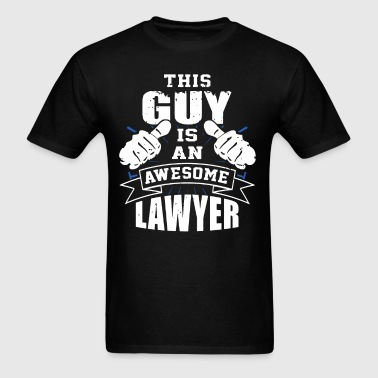 This Guy Is An Awesome Lawyer Funny - Men's T-Shirt