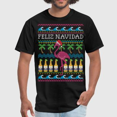 Ugly Christmas Feliz Navidad Ugly Christmas Sweater - Men's T-Shirt