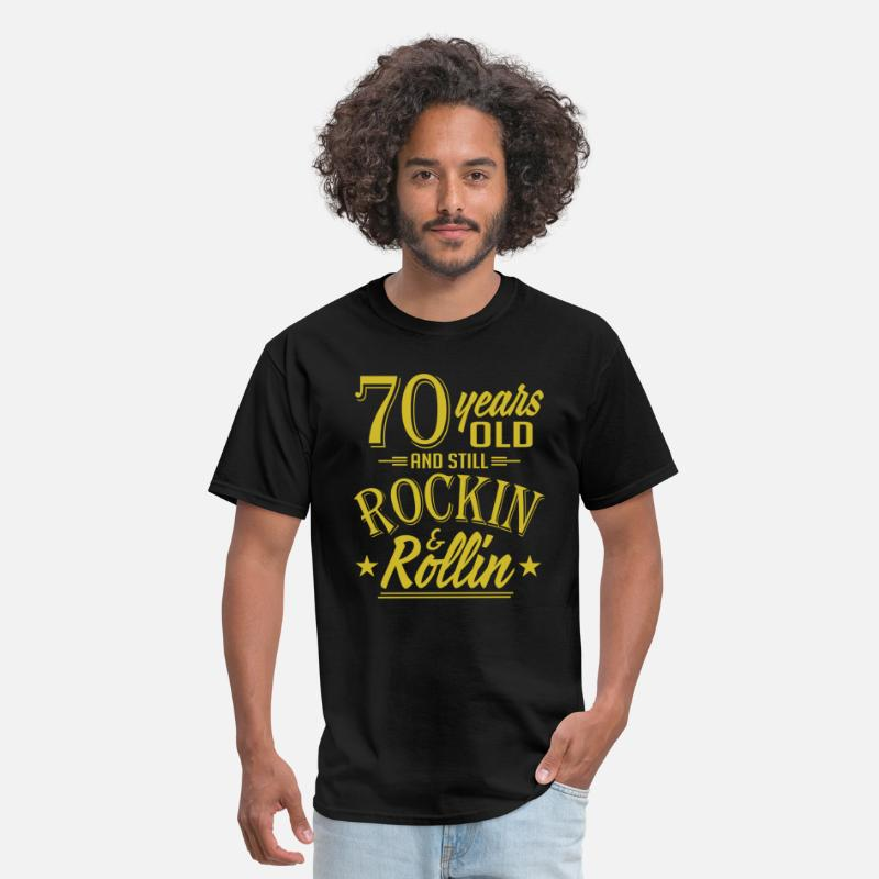 70 Years Old And Still Rockin And Rollin Anniversary T-Shirts - 70 Years Old and Still Rockin and Rollin Anniversa - Men's T-Shirt black
