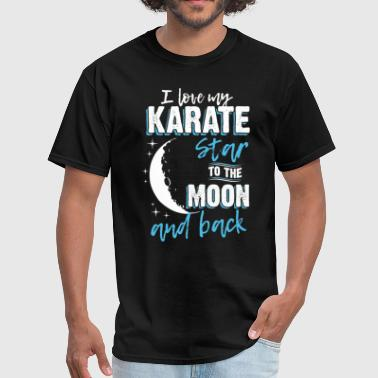 Karate Mom To the Moon an Back - Men's T-Shirt