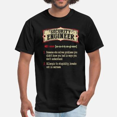 Secure Security Engineer Sarcastic Definition T-Shirt - Men's T-Shirt