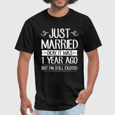 1 Year Anniversary 1 Wedding Anniversary Just Married - Men's T-Shirt
