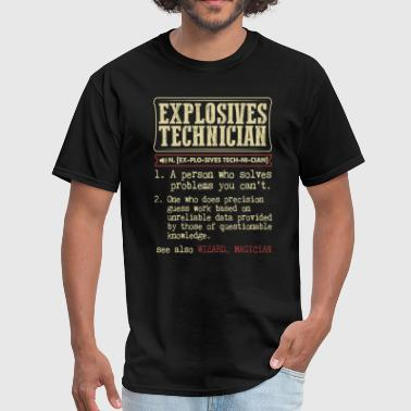 Explosive Technician Explosives Technician Dictionary Term - Men's T-Shirt