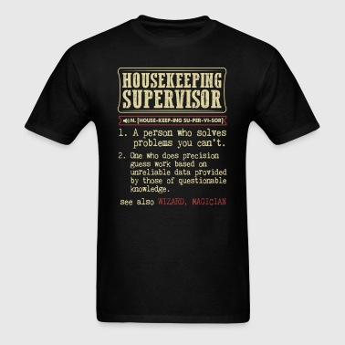 Housekeeping Supervisor Dictionary Term - Men's T-Shirt