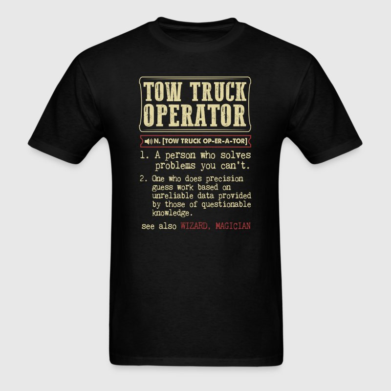 Tow Truck Operator Dictionary Term - Men's T-Shirt