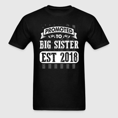 Promoted to Big Sister 2018 - Men's T-Shirt