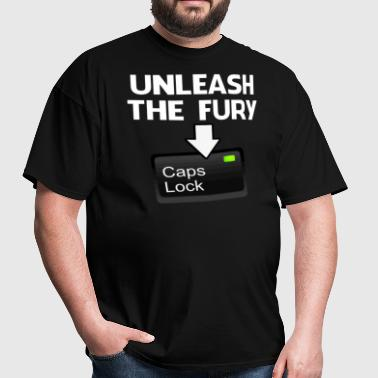 Unleash the Fury Caps Lock - Men's T-Shirt
